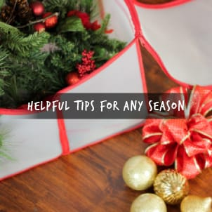 Helpful Tips for Any Season